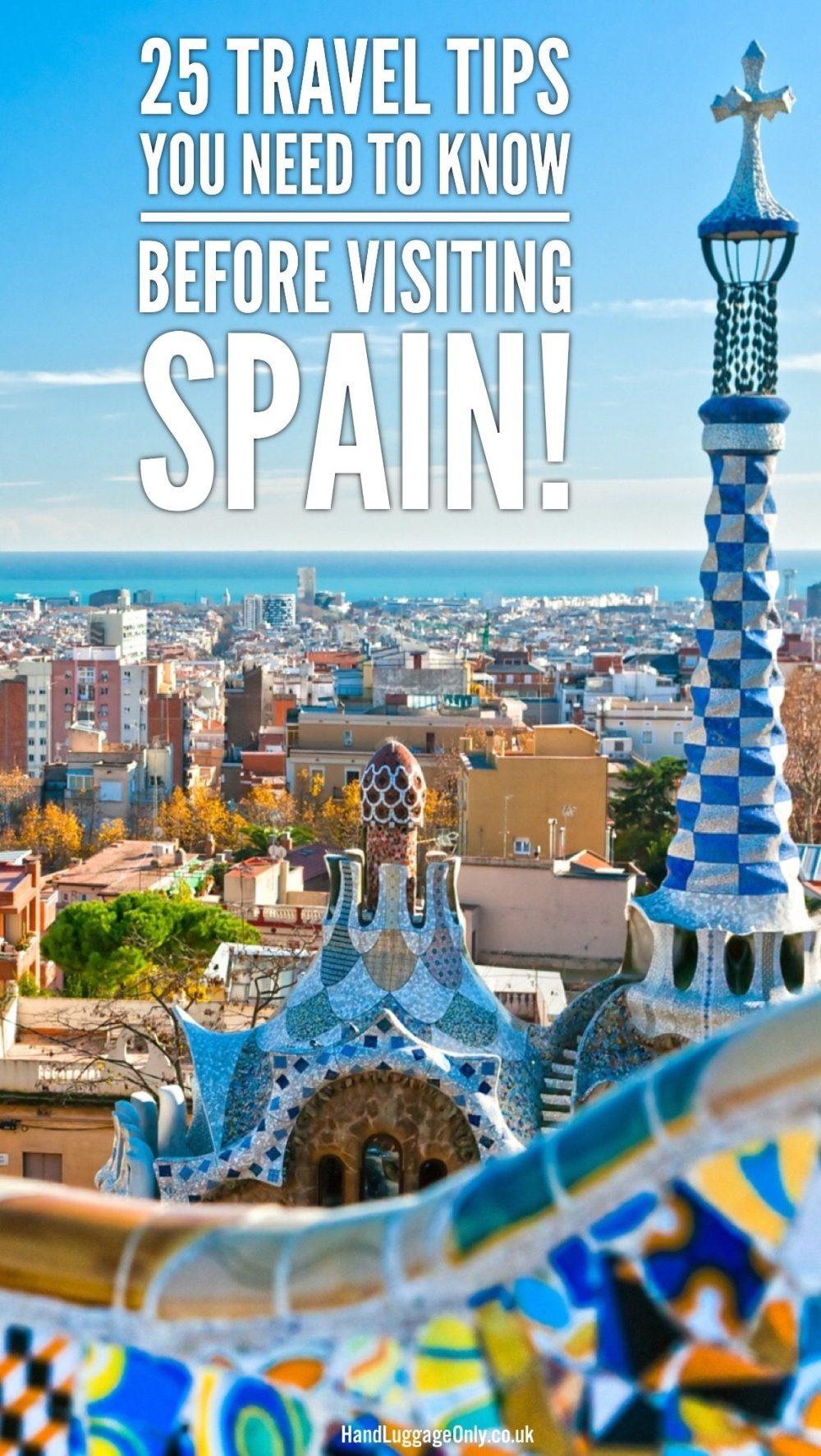 25 Travel Tips You Need To Know Before Visiting Spain