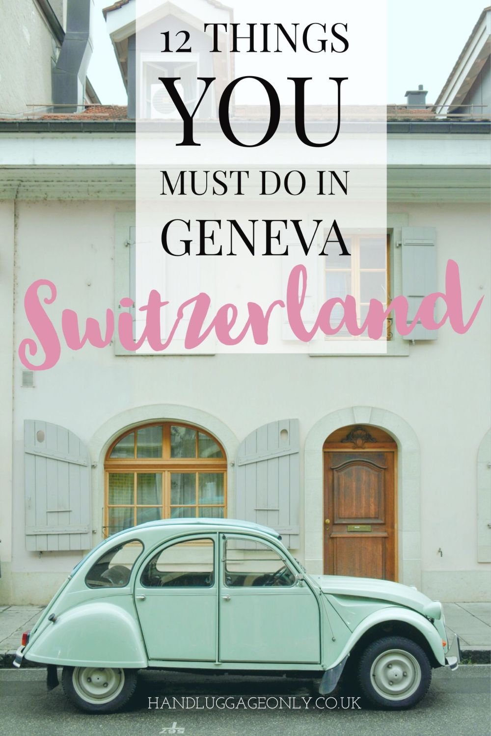 Geneva things to do 2018