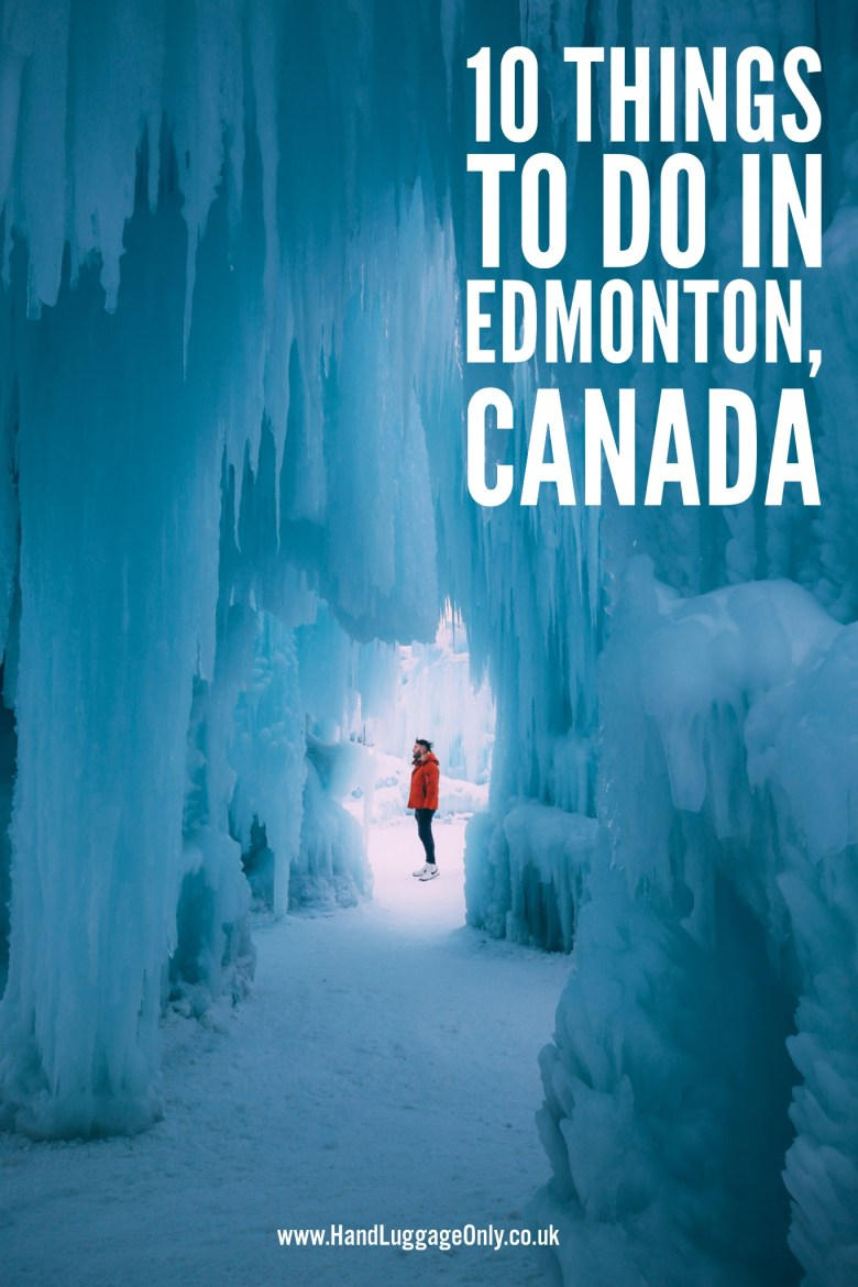 10 Things To See And Do In Edmonton, Alberta, Canada (1)