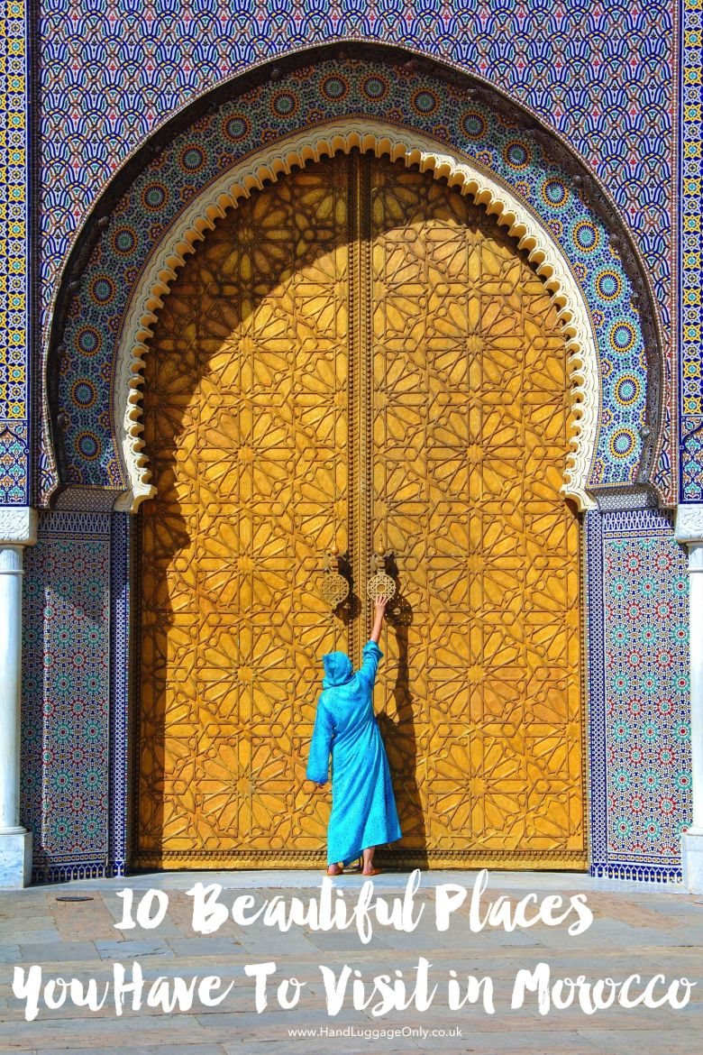 10 Beautiful Places You Have To Visit In Morocco (1)