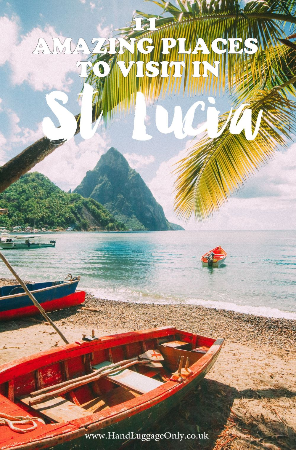 11 Fantastic Places To Visit In The Caribbean Island Of St Lucia (1)