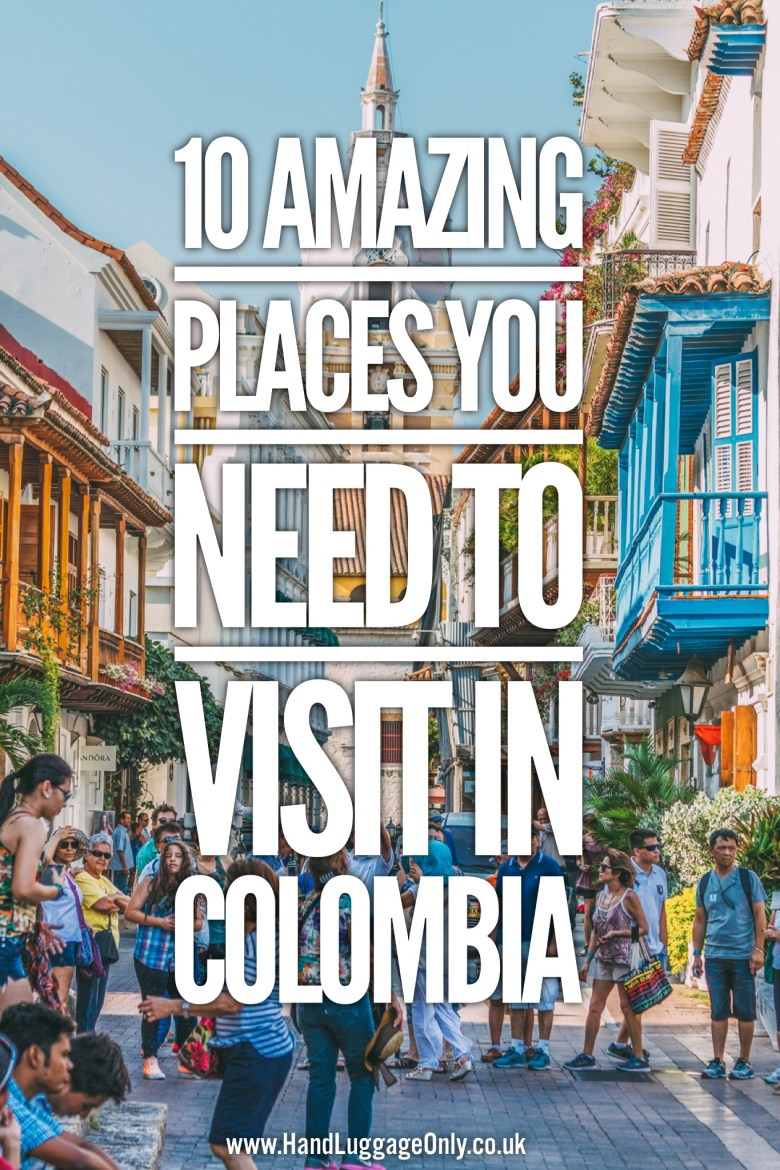 10 Amazing Places You Need To Visit In Colombia (1)
