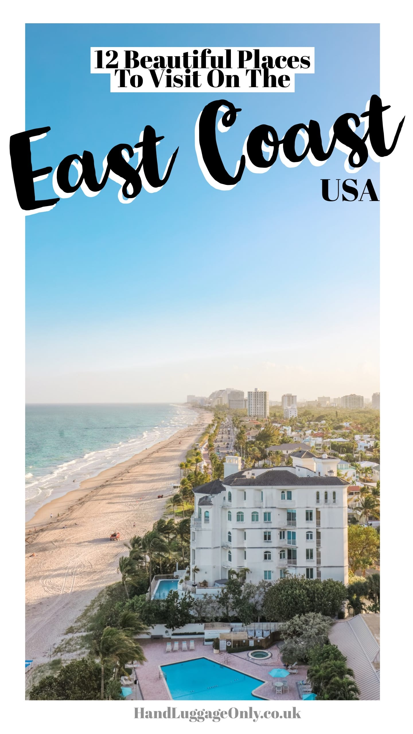 12 Beautiful Places To Visit On The East Coast Usa