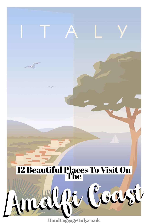 12 Places To Visit On The Amalfi Coast