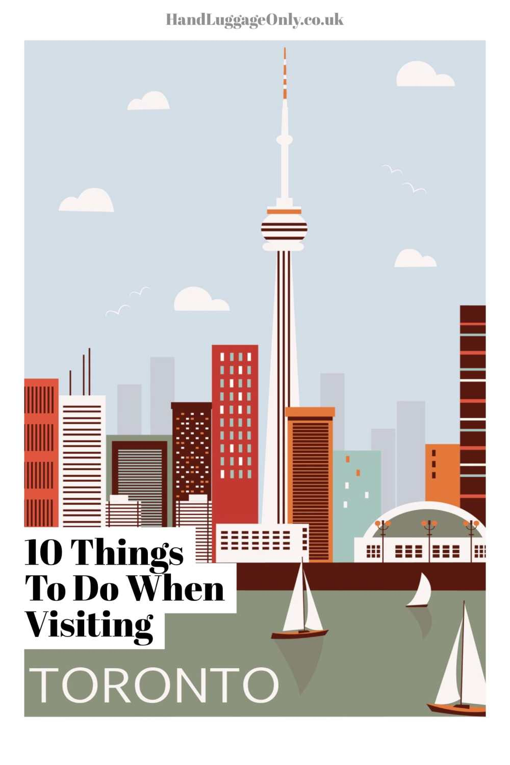 10 Things To Do When Visiting Toronto