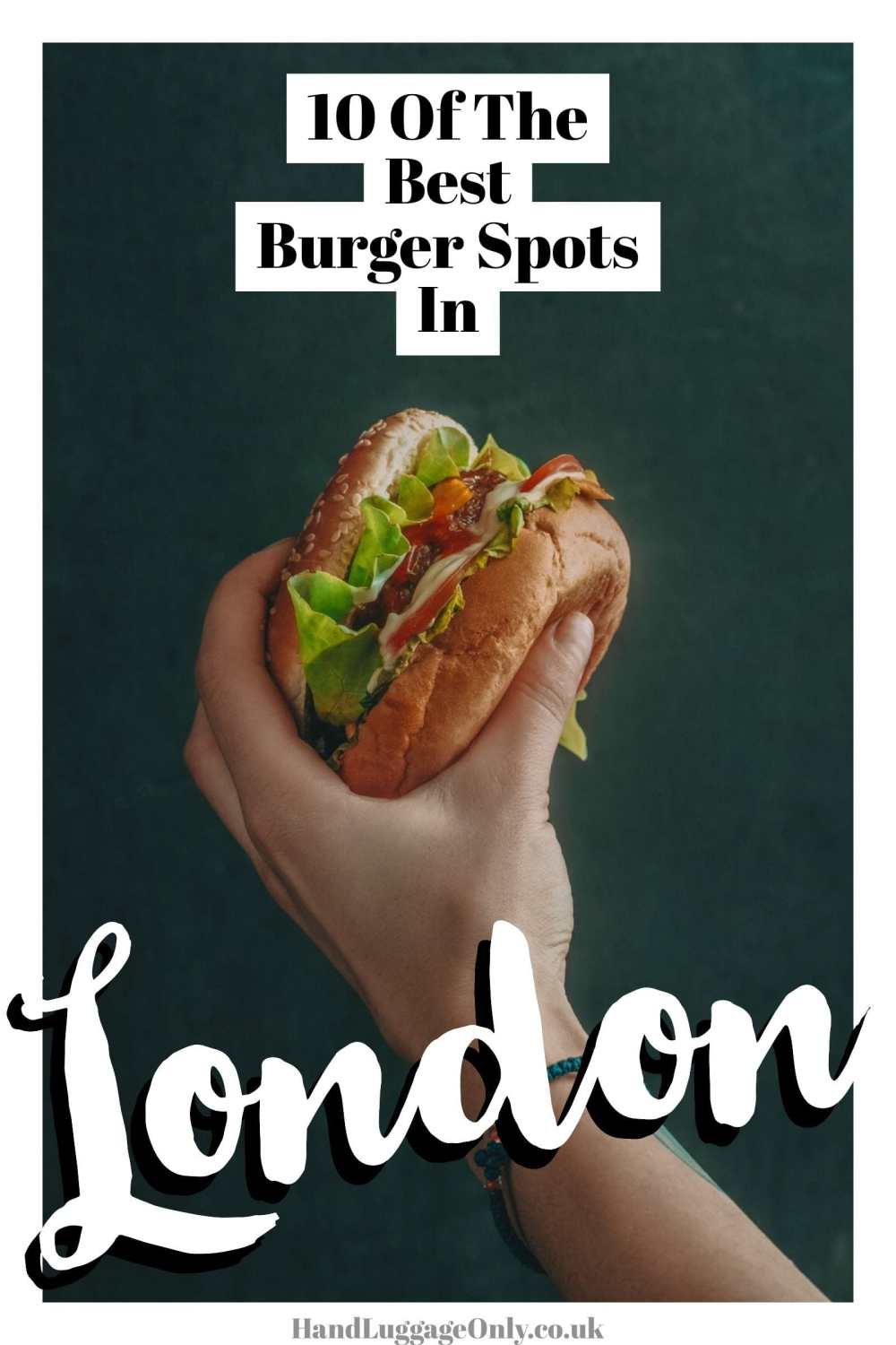The Best Burgers in London (1)
