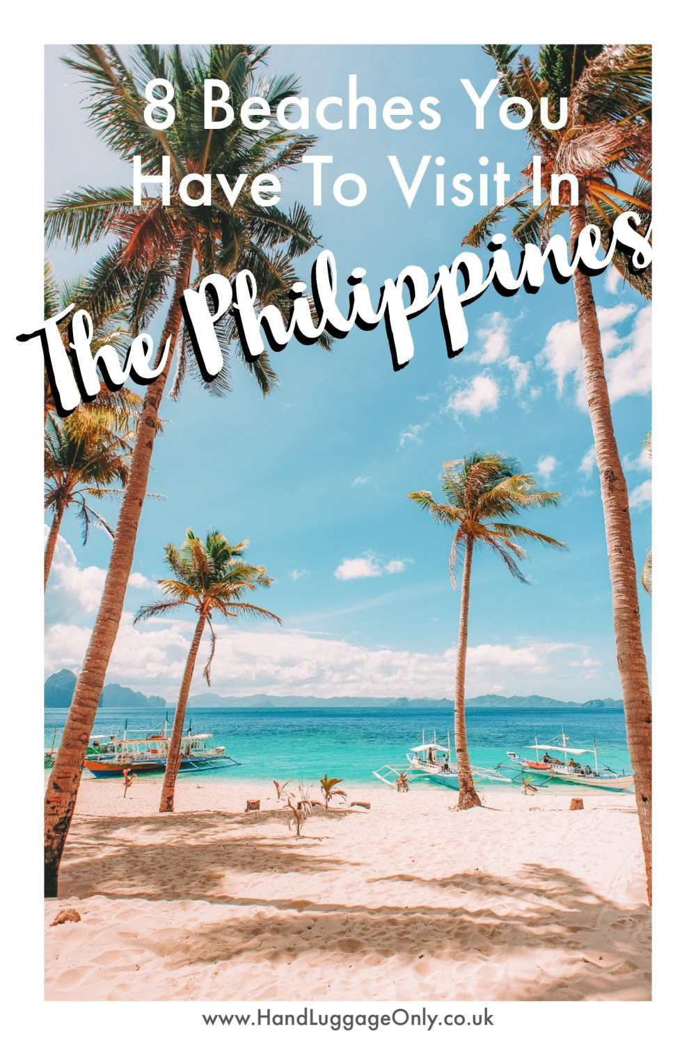 The 8 Best Beaches In The Philippines You Have To Visit (17)