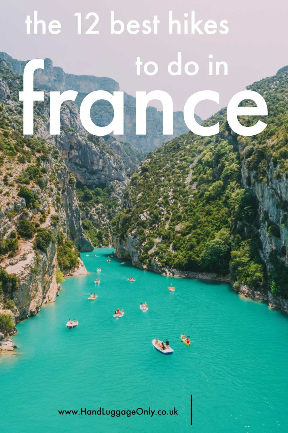 The 12 Best Hikes In France You Have To Experience (1)