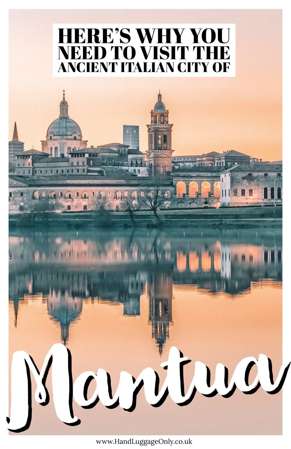 Why You Need To Visit The Ancient City Of Mantua, Italy (1)