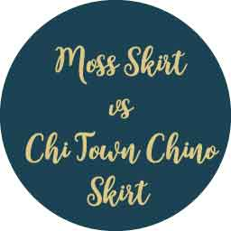 Moss Skirt vs Chi Town Chino Skirt