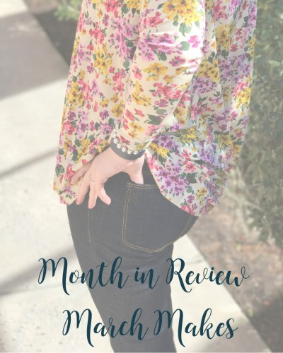Month in Review | My March Makes