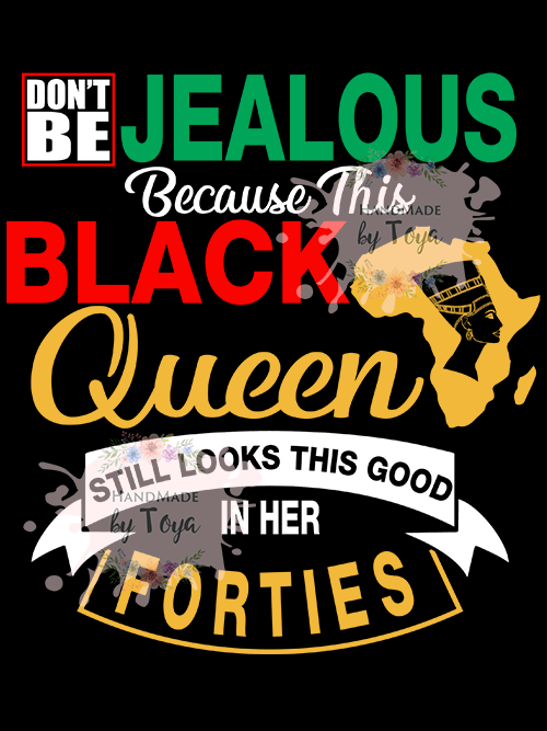 Black Queen Still Looks Good In Her Forties SVG, DXF & PNG