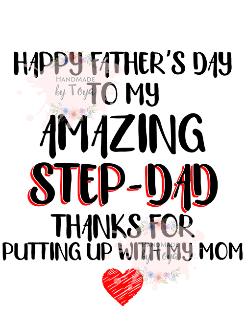 Free Whether it is a small gesture or a big party, doing something for your make a special breakfast on father's day. Happy Father S Day Amazing Step Dad Svg Dxf Png Handmade By Toya SVG, PNG, EPS, DXF File