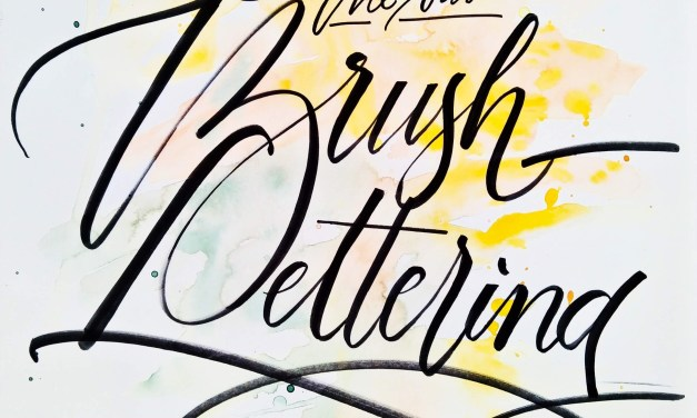 Calligraphy – Brush Lettering