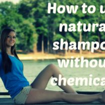 How to use natural shampoo without chemicals