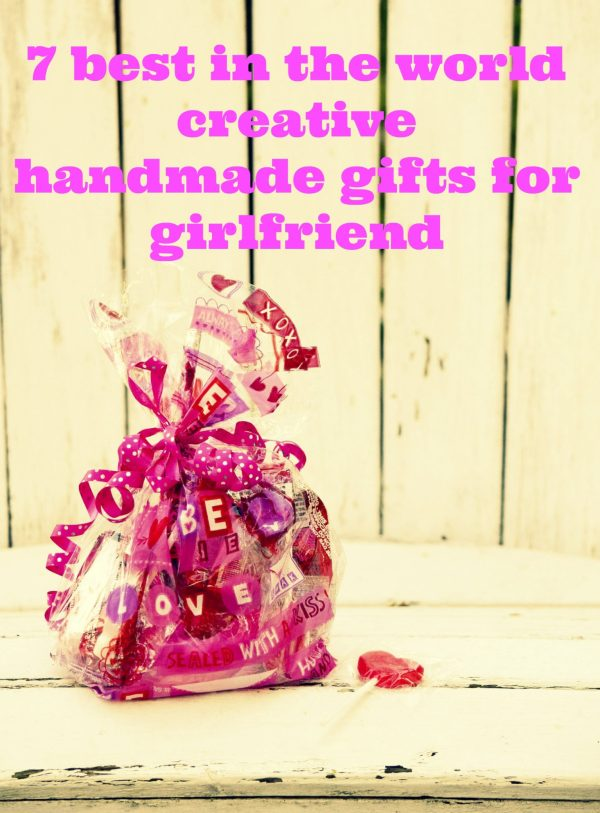 creative handmade gifts for girlfriend