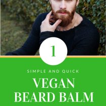 How to Make a Vegan Beard Balm for Remarkable Results