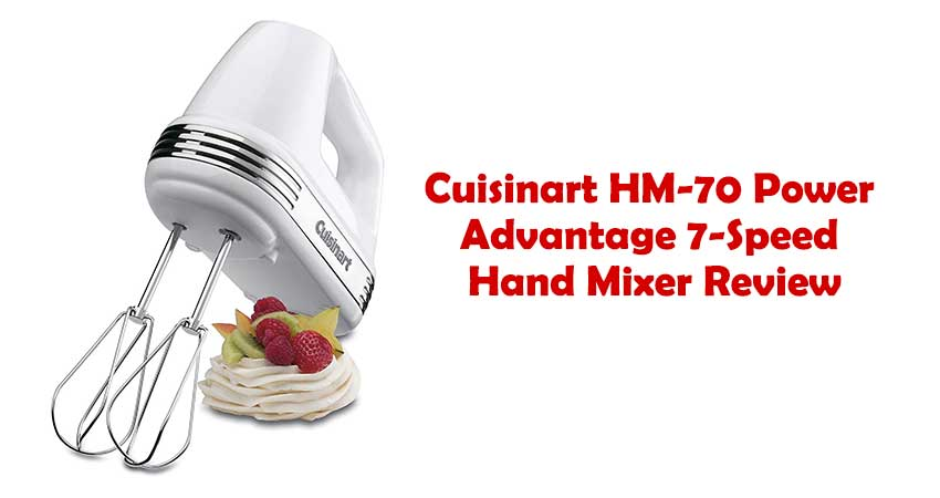 Cuisinart HM-70 Power Advantage 7-Speed Hand Mixer Review