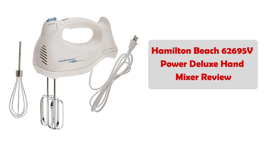 Hamilton Beach 62695V Power Deluxe Hand Mixer Review