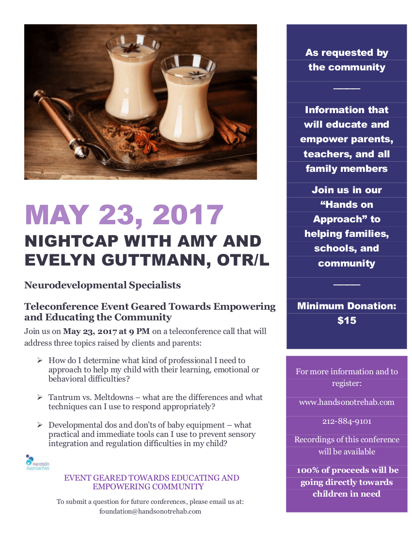 teleconference with amy and evelyn guttmann on education and empowering parents and the community to help children with sensory integration and behavioral issues