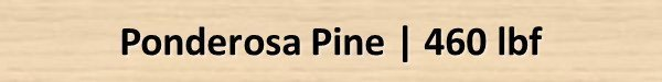Ponderosa Pine Janka Hardness Rating
