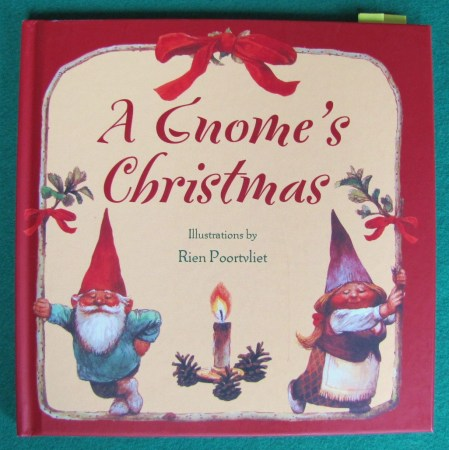 This book tells all about how the Gnome's celebrate the season - with songs & stories.