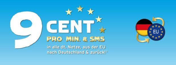 9 Cent Min/SMS in alle dt. Netze, ins EU-Ausland