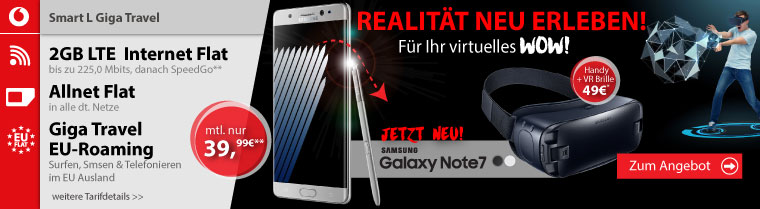 Galaxy Note 7 + Gear VR Brille + Allnet + 2GB LTE + EU nur 39,99€ mtl.
