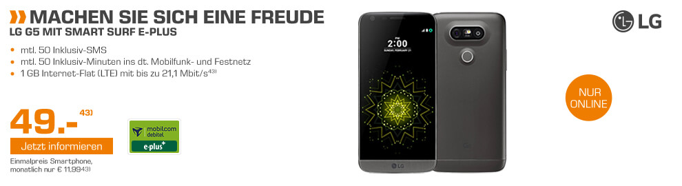 LG G5 + 1GB LTE + 50 Min + 50 SMS nur 11,99€ mtl.