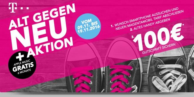 Telekom ALT GEGEN NEU! 100€ für Ihr altes Handy