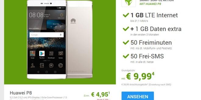 Huawei P8 + 1GB LTE + 50 Min + 50 SMS nur 9,99€ mtl.