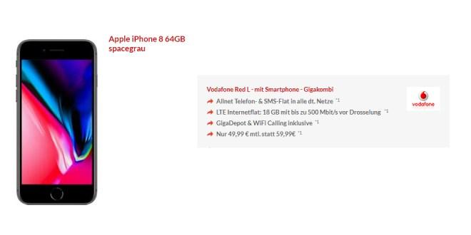 iPhone 8 mit 18 GB LTE Vodafone nur 49,99€ mtl.