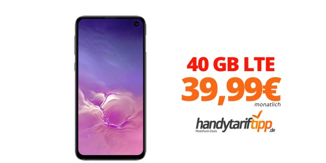 Samsung Galaxy S10 mit 40 GB LTE nur 39,99€