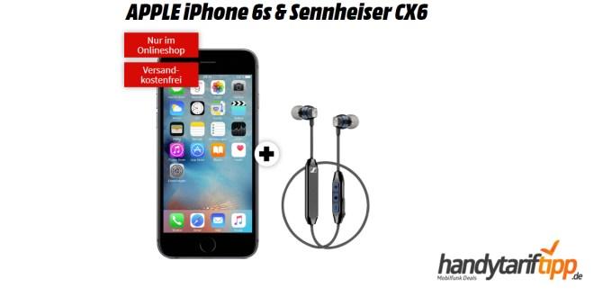 APPLE iPhone 6s & Sennheiser CX6 mit 2 GB LTE nur 11,99€