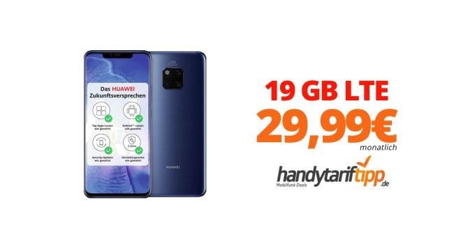 Huawei Mate 20 Pro mit 19 GB LTE nur 29,99€