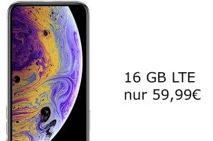iPhone Xs mit 16 GB LTE nur 59,99€