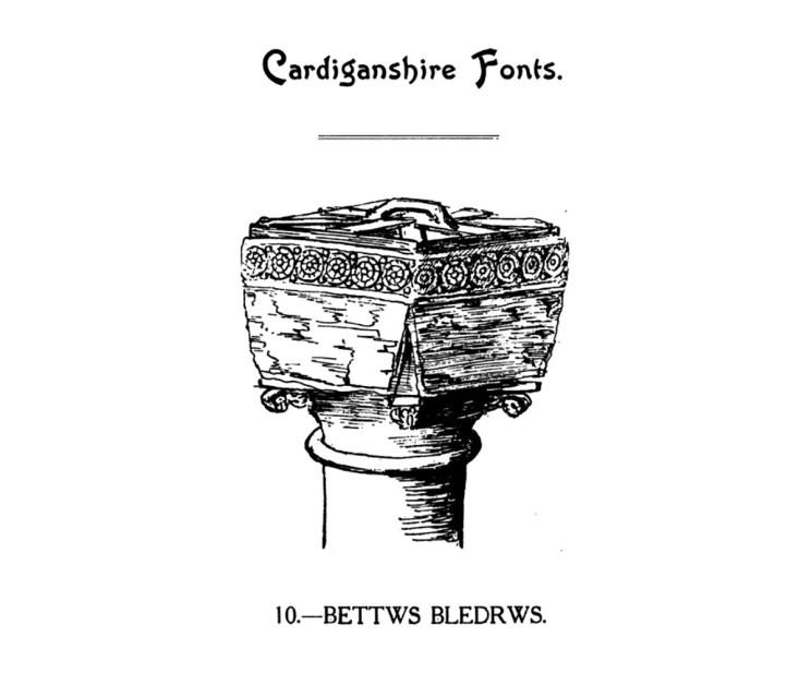 Bedyddfeini Sir Aberteifi - Bettws Bledrws