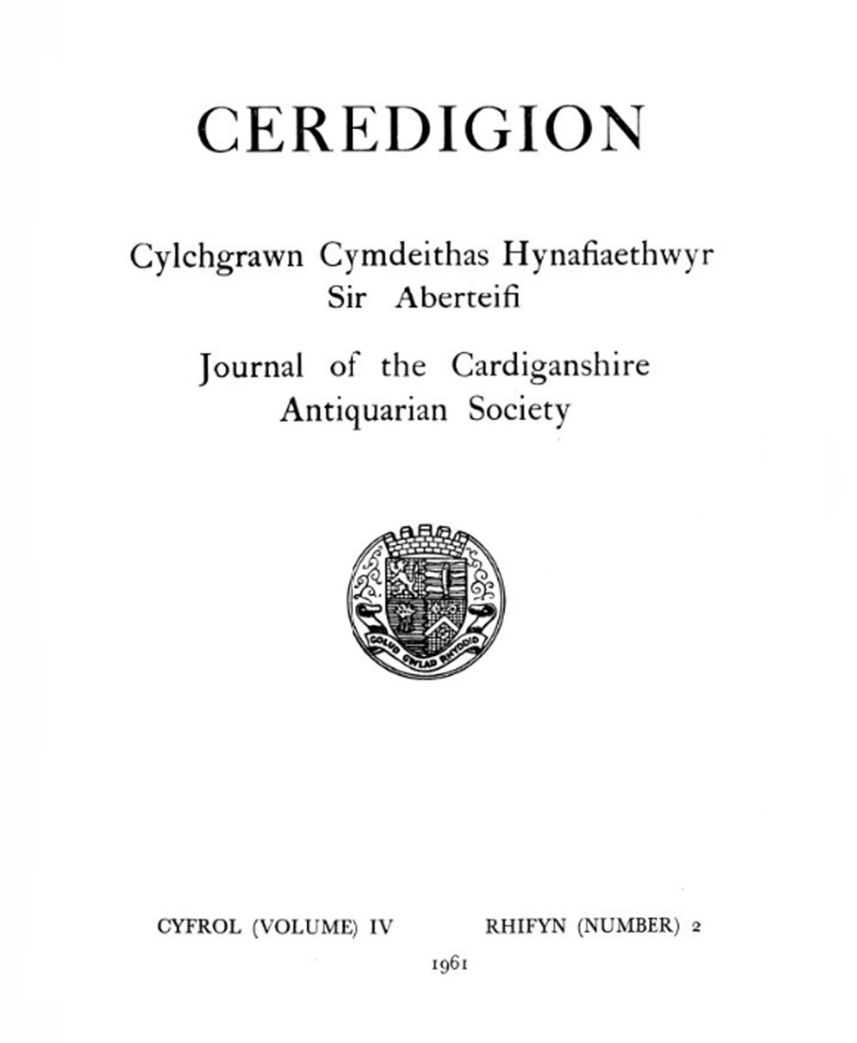 Ceredigion – Journal of the Cardiganshire Antiquarian Society, 1961 Vol IV No 2