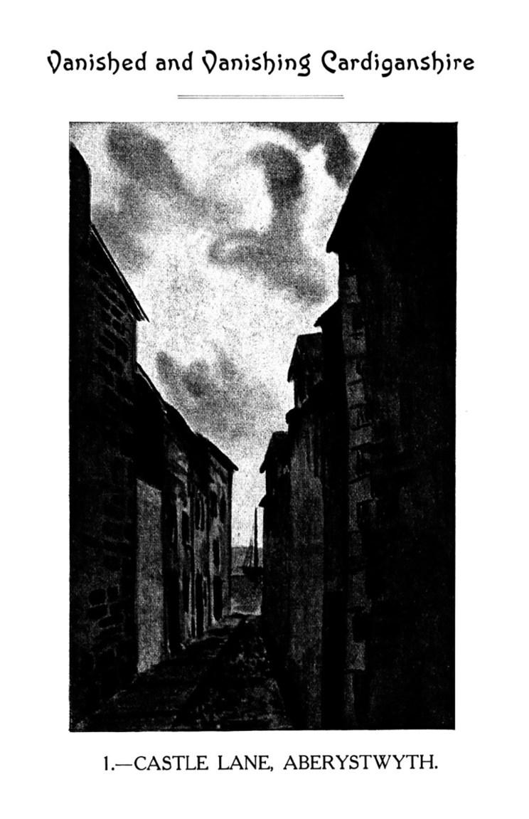 Vanished a Vanishing Sir Aberteifi - Castle Lane Aberystwyth