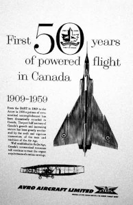 An advertisement appearing in a Canadian magazine in the months prior to the Arrow's cancellation.
