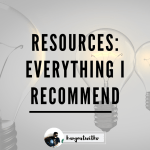 Resources: everything I recommend