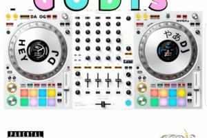 """Godis da OG's """"HEY DJ"""""""