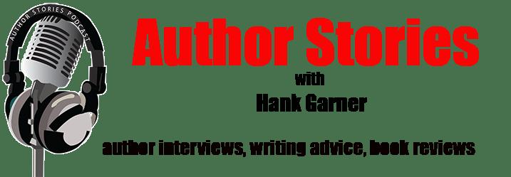 Author Stories Podcast with Hank Garner