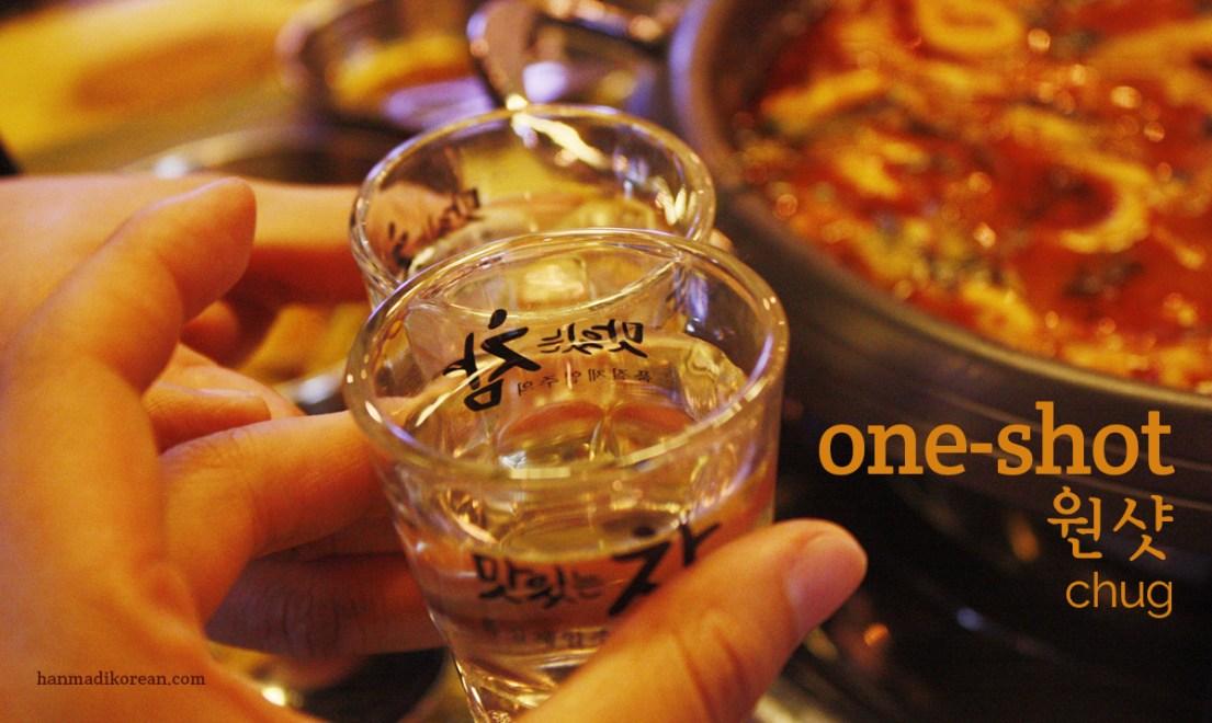 oneo-shot - Korean for chug