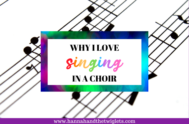 why I love singing in a choir