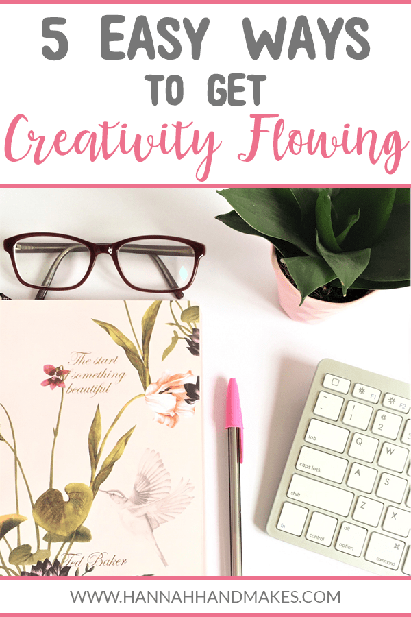 In this post I share 5 easy ways you can get creativity flowing. They are practical things you can fit into your full life. 1. Go on a walk 2. Turn off your phone 3. Clean/De-clutter 4. Craft 5. Daydream. Follow these 5 steps to welcome more creativity into your life. There's nothing better than daydreaming to get those creative juices flowing! #creativity