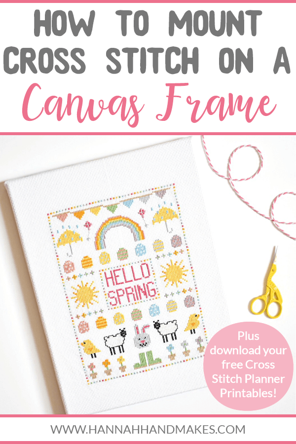 How to Mount Cross Stitch onto a Canvas Frame Tutorial by Hannah Hand Makes #crossstitch #diycrafts
