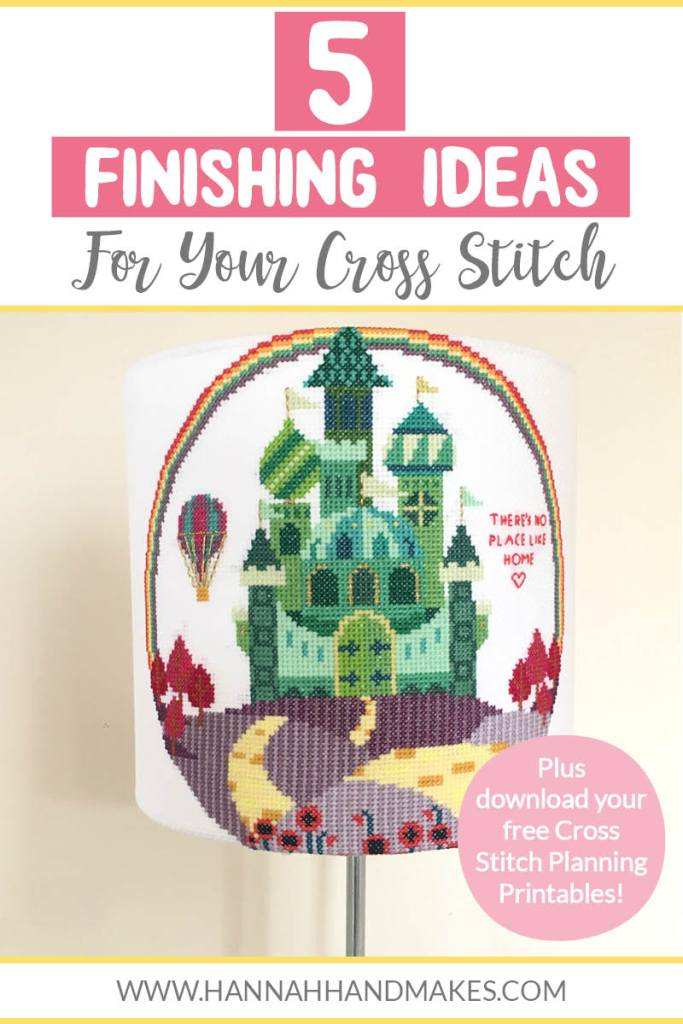 5 Finishing Ideas for Your Cross Stitch Project by Hannah Hand Makes