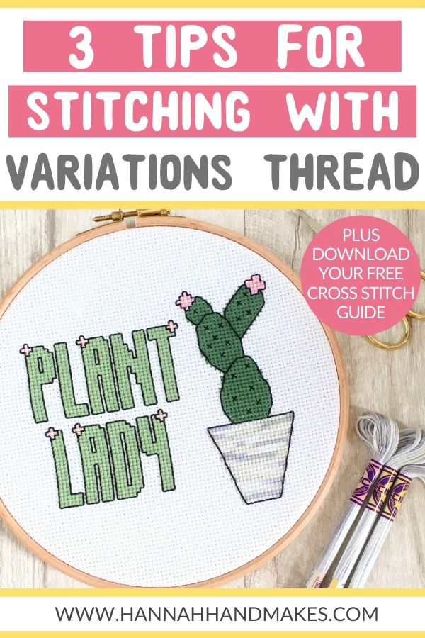 3 tips for stitching with DMC variations and variegated thread by Hannah Hand Makes