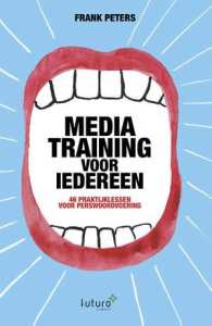 mediatraining-voor-iedereen-frank-peters-boek-cover-9789492221766